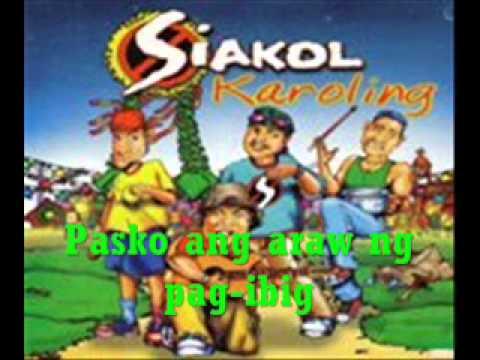 Siakol - Pasko Ang Araw Ng Pag-ibig