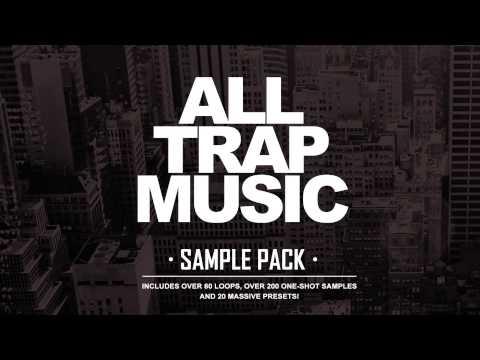 All Trap Music Sample Pack [out Now!] video