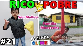 RICO VS POBRE FAZENDO AMOEBA / SLIME #21