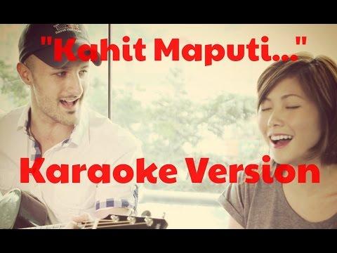 Instrumental - Kahit Maputi Na Ang Buhok Ko   Never Let Go - Minus One - Karaoke Track With Lyrics video