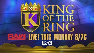 The King of the Ring tournament returns this Monday on Raw