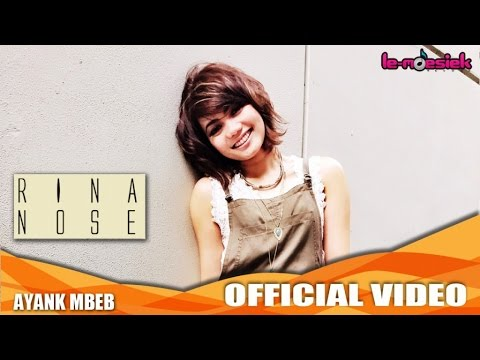 download lagu Rina Nose - Ayank Mbeb gratis