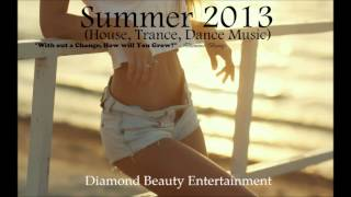 Diamond Beauty - Summer 2013