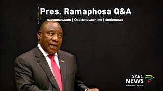 President Ramaphosa Q&A session, 22 August 2019