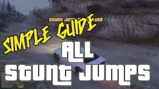 GTA 5 ALL STUNT JUMPS Locations Guide - GTA V Grand Theft Auto 5 360 PS3 100% Completion Guide
