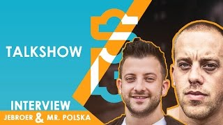 MR.POLSKA & JEBROER - EEN SUPERGAANDE TALKSHOW AFL. 17