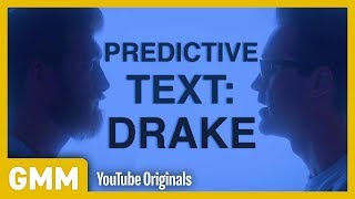 "Drake's ""God's Plan"" Predictive Text Song"