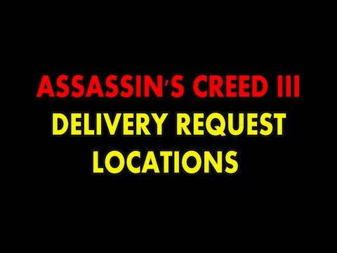 Assassin's Creed 3 - Delivery Request Locations