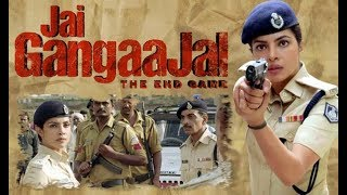 Jai Gangaajal - Superhit HD Movie - Priyanka Chopra,Prakash Jha,Manav Kaul