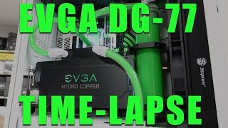 Bringing curves back! All EVGA water-cooled time-lapse build