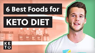 6 Best Keto Diet Foods