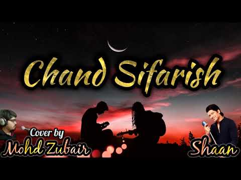 Chand sifarish | Fanaa | Amir Khan | Shaan | karaoke Cover | Hindi Song 2018 | Mohd Zubair