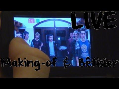 Making-of/bêtisier du «LIVE»