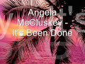 Angela McCluskey - It's Been Done