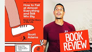 """""""How to Fail at Almost Everything and Still Win Big"""" Book Review"""