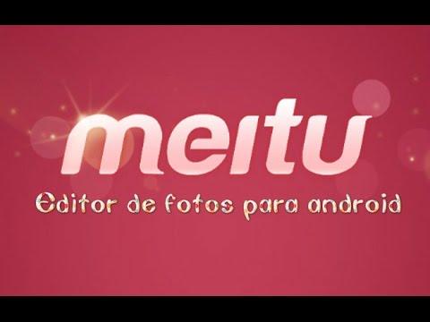 MEITU:  Editor de fotos (android)