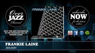 Frankie Laine - Jealousy