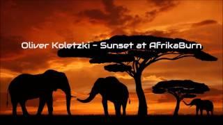 Oliver Koletzki - Sunset at AfrikaBurn