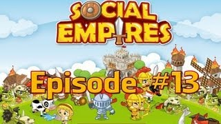 Social Empires - Episode #13 (Easter Monday + Soul Mixer)