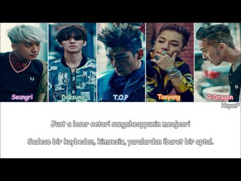 Bigbang - Loser Turkish Sub./Türkçe Altyazılı [Color Coded]