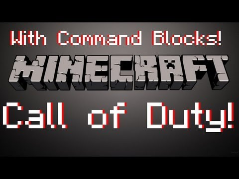 Call Of Duty Minecraft PVP Map - Using Command Blocks!