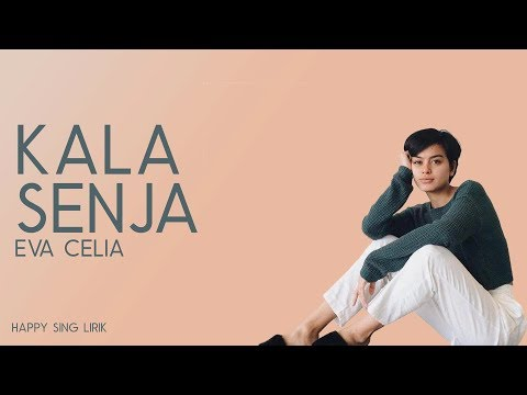 Download Eva Celia - Kala Senja  Mp4 baru