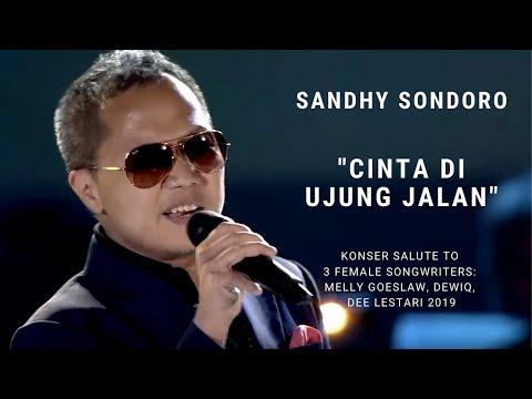 Download  Sandhy Sondoro - Cinta Di Ujung Jalan Konser Salute Erwin Gutawa to 3 Female Songwriters Gratis, download lagu terbaru