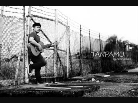 Amir Jahari - Tanpamu - Full Version