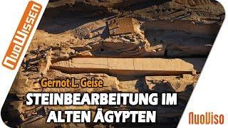 Rätselhafte Steinbearbeitung im Alten Ägypten - Gernot L. Geise