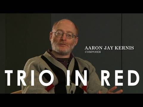 Trio In Red - Aaron Jay Kernis :  An Introduction