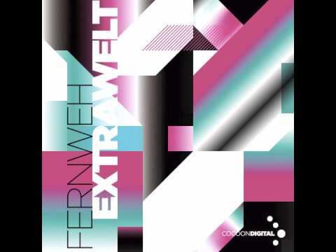 Extrawelt - Fernweh EP (CORDIG010)