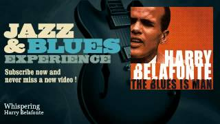 Watch Harry Belafonte Whispering video
