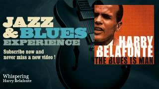 Watch Harry Belafonte Whispering video