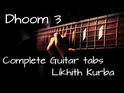 Dhoom 3 title track Guitar tabs tutorial by Likhith Kurba