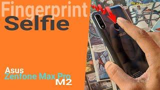 Click Selfie Using Fingerprint Scanner Ft. Asus Zenfone Max Pro M2