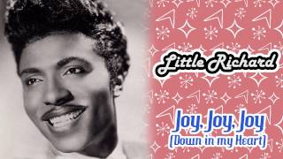 Little Richard - Joy, Joy, Joy (Down In My Heart)