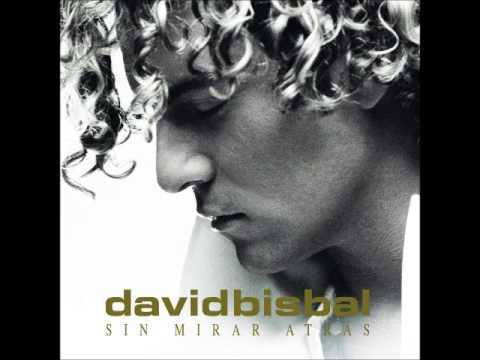David Bisbal - David Bisbal - Sin Mirar Atr�s