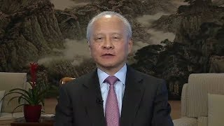 China's Ambassador to US responds to tariffs on Chinese imports