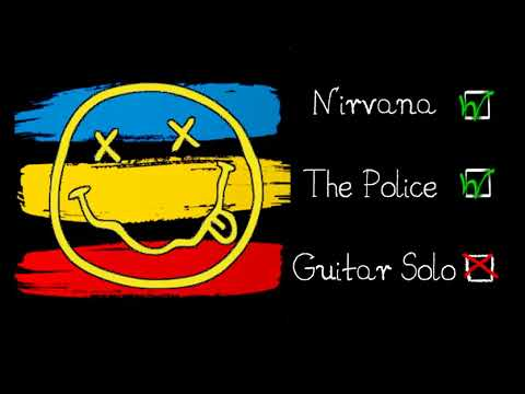 Nirvana & The Police - Every Breath Like Teen Spirit (Mashup)