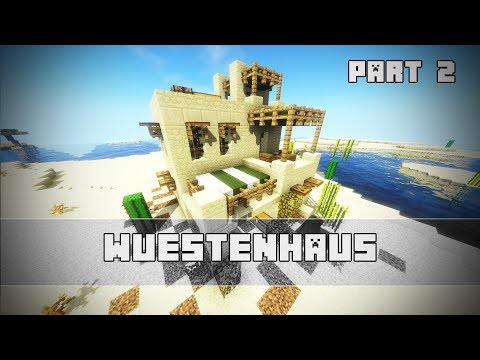 Ultimatives WÜSTEN-SURVIAL-HAUS | Minecraft Tutorial | Part 2