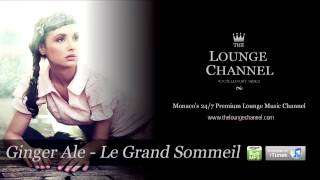 Ginger Ale - Le Grand Sommeil