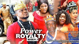 POWER OF ROYALTY SEASON 3 - Ken Erics New Movie 2019 Latest Nigerian Nollywood Movie Full HD