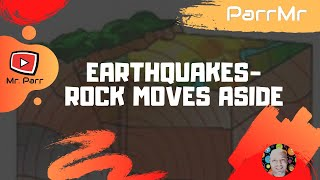 Earthquakes-Rock Moves Aside Song