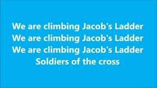 We Are Climbing Jacob's Ladder (hymn with lyrics)