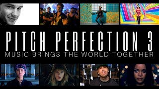 "PITCH PERFECTION 3 - [70+ Songs Mashup] ""Music Brings The World Together"" Worldwide Top 100 Megamix"