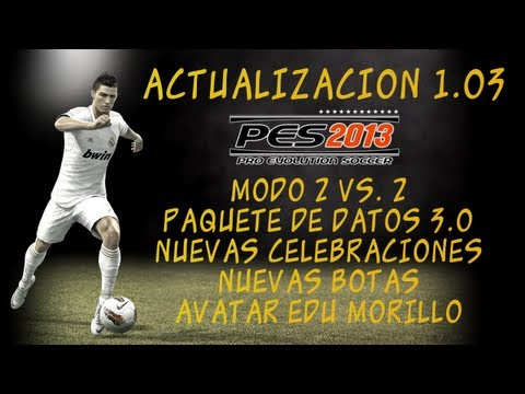 """PES 2013: (Actualización 1.03) """"Modo 2vs2. Nuevas Botas. Nuevas ..."""