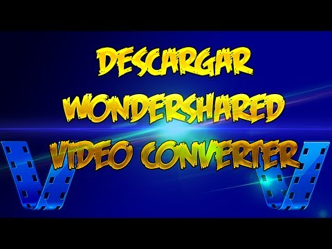 Como Convertir Mis Videos A Otros Formatos Con Wondershare Video Converter! Facil & Rapido