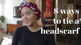 How To Tie A Headscarf | 8 Headscarf Styles
