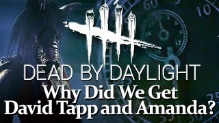 Why Did We Get David Tapp and Amanda? - Dead by Daylight Chapter 7 Saw