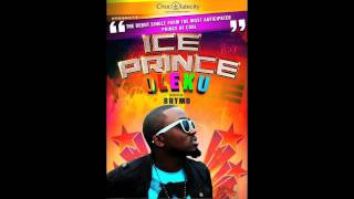 Ice prince Oleku ft Brymo